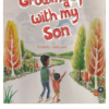 Growing Up with My Son
