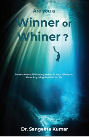 Are You A Winner or Whiner ?