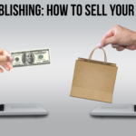 Read more about the article Self Publishing: How To Sell Your Book