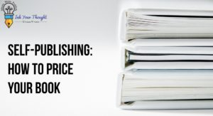 Read more about the article Self-Publishing: How to price your book?