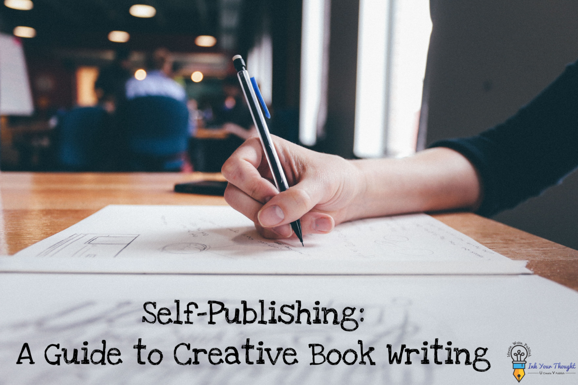 You are currently viewing Self-Publishing: A guide to Creative Book Writing