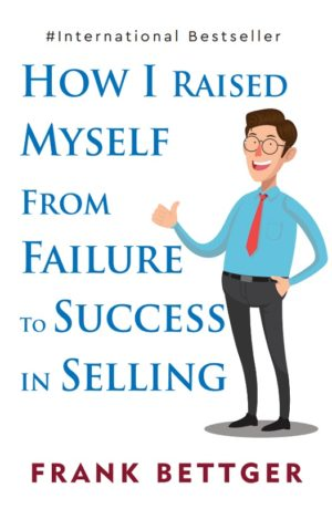 Insight Press – How I Raised Myself From Failure To Success In Selling