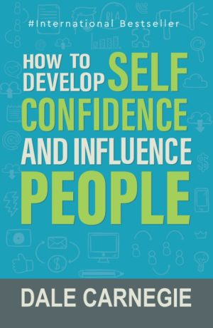Insight Press – How To Develop Self Confidence and Influence People