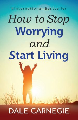 Insight Press – How To Stop Worrying & Star Living