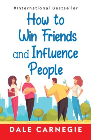 Insight Press – How To Win Friends And Influence People