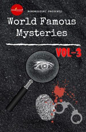 World Famous Mysteries Volume 3